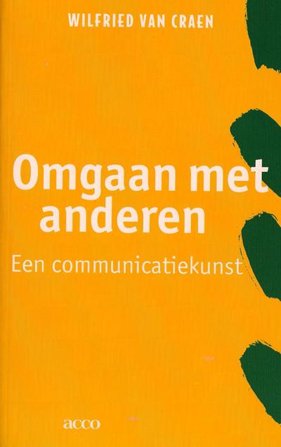 Omgaan met anderen: een communicatiekunst