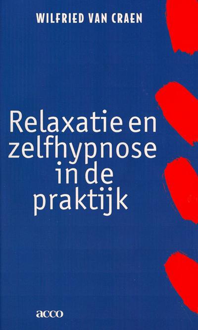 Relaxatie en zelfhypnose in de praktijk